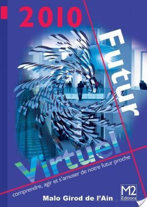 Affiche 2010 futur virtuel
