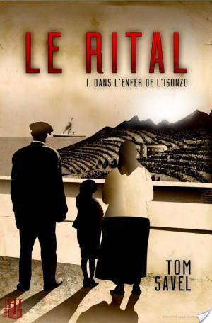 Affiche Le Rital (1 - Dans l'Enfer de l'Isonzo)