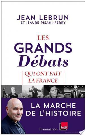 Affiche Les Grands Débats qui ont fait la France