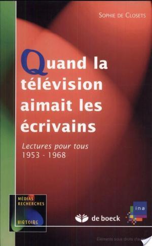 Affiche Quand la télévision aimait les écrivains