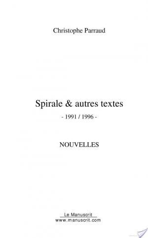 Affiche SPIRALE & autres textes