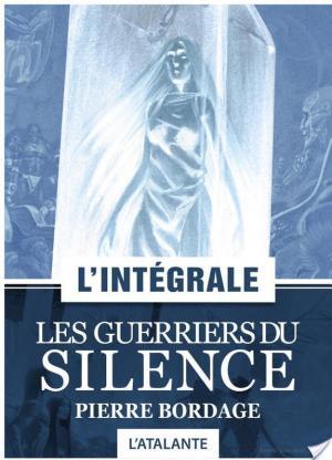 Affiche Les Guerriers du silence — L'Intégrale
