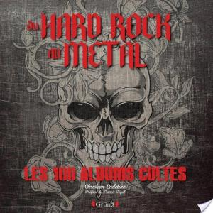 Affiche Du hard rock au métal - Les 100 albums cultes