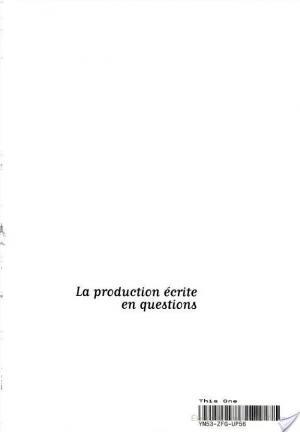 Affiche La production écrite en questions