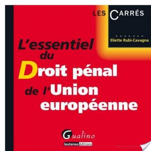 Affiche L'essentiel du droit pénal de l'Union européenne