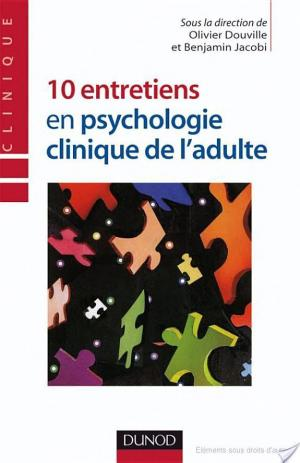 Affiche 10 entretiens en psychologie clinique de l'adulte