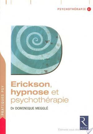 Affiche Erickson, hypnose et psychothérapie
