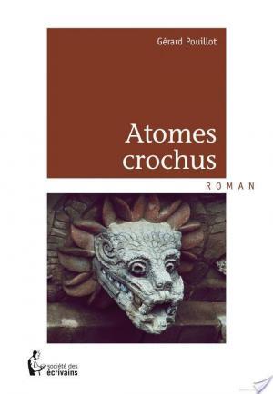 Affiche Atomes crochus