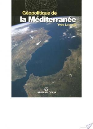 Affiche Géopolitique de la Méditerranée