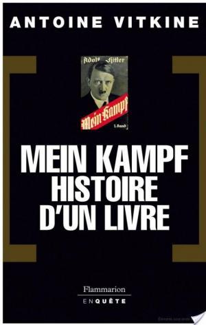 Affiche Mein Kampf, histoire d'un livre