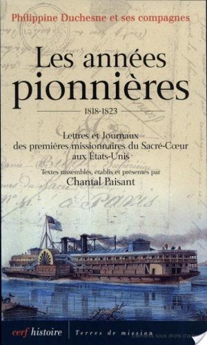 Affiche Les années pionnières 1818-1823