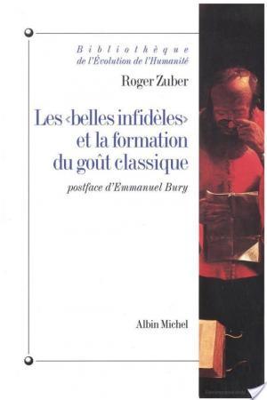 Affiche Les « Belles Infidèles » et la formation du goût classique