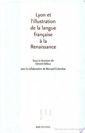 Affiche Lyon et l'illustration de la langue française à la Renaissance