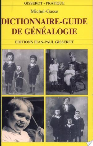 Affiche Dictionnaire-guide de la généalogie