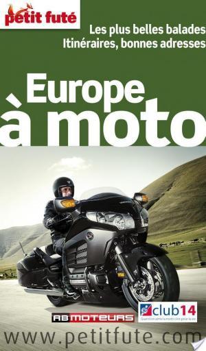 Affiche Europe à moto 2013 Petit Futé (avec cartes, photos + avis des lecteurs)