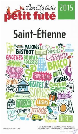 Affiche Saint-Etienne 2015 Petit Futé (avec photos et avis des lecteurs)