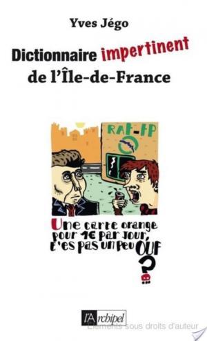 Affiche Dictionnaire impertinent de l'Île de France