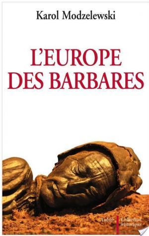 Affiche L'Europe des barbares, VIème - XIIème siècles