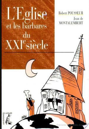 Affiche L'Église et les barbares du XXIe siècle