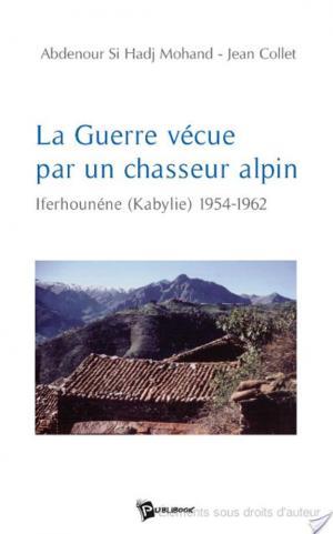 Affiche La Guerre vécue par un chasseur alpin