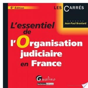 Affiche L'essentiel de l'organisation judiciaire en France