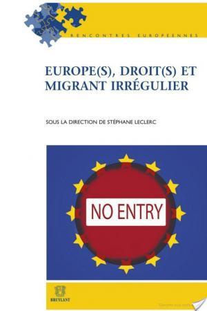 Affiche Europe(s), droit(s) et migrant irrégulier
