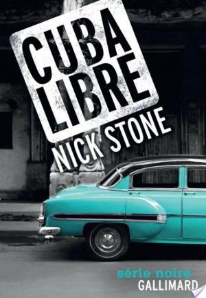 Affiche La trilogie Max Mingus (Tome 3) - Cuba Libre