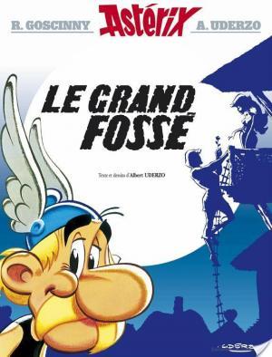 Affiche Asterix - le Grand Fossé -