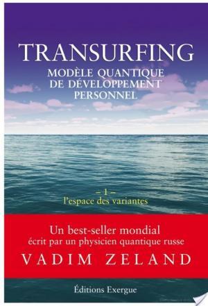 Affiche Transurfing T1 - Modèle quantique de développement personnel