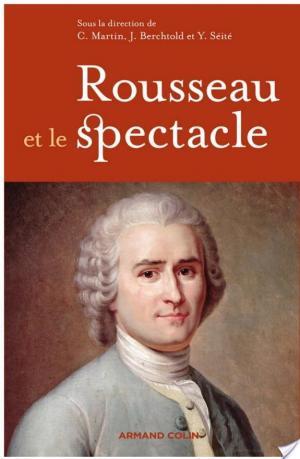 Affiche Rousseau et le spectacle