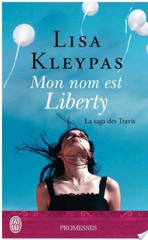Affiche La Saga des Travis – Tome 1 - Mon nom est Liberty