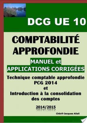 Affiche Comptabilité approfondie - DCG UE 10 - Manuel et applications corrigées