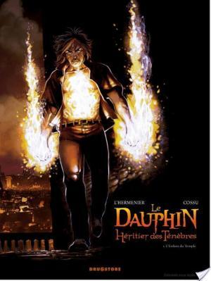 Affiche Le Dauphin, héritier des ténèbres - Tome 1