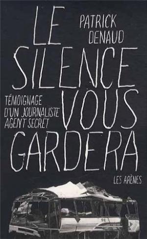 Affiche Le silence vous gardera