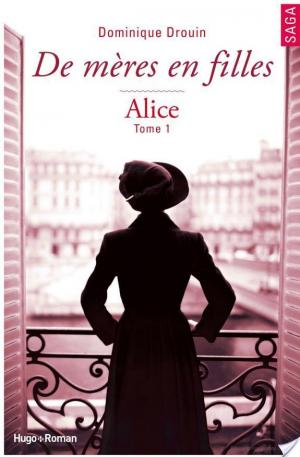 Affiche De mères en filles - tome 1 Alice (Extrait offert)