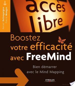 Affiche Boostez votre efficacité avec FreeMind