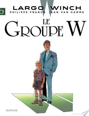 Affiche Largo Winch - Tome 2 - Le Groupe W