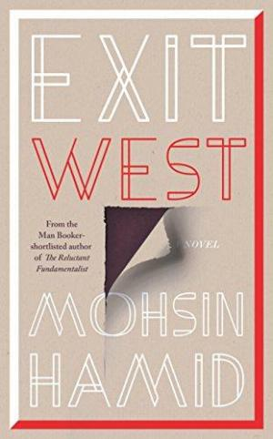 affiche Exit West : SHORTLISTED for the Man Booker Prize 2017