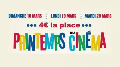 Printemps du Cinéma : la séance est à 4 euros  du 18 au 20 mars