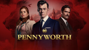 La série Pennyworth sera disponible sur Amazon Prime Video le 9 décembre 2019
