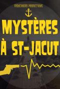 Mystères à st jacut