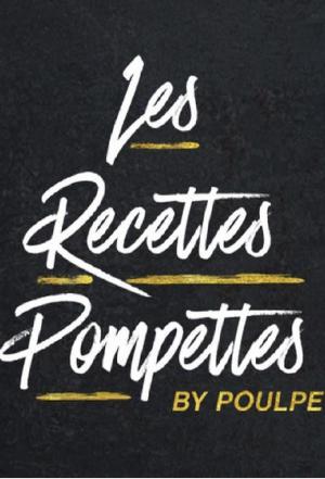 Affiche Les recettes pompettes (FR)