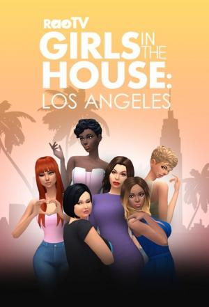 Affiche Girls In The House: Los Angeles