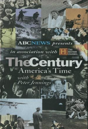 affiche The Century: America's Time