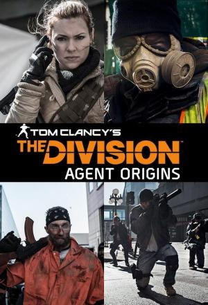 Affiche Tom Clancy's The Division: Agent Origins