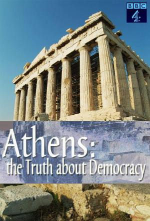 Affiche Athens The Truth about Democracy
