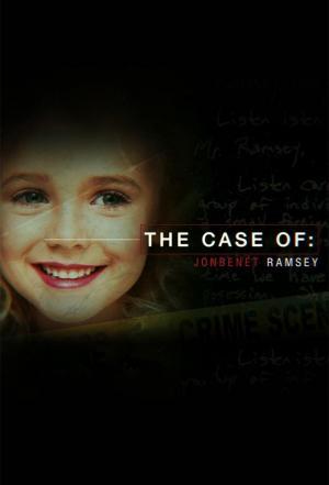 Affiche The Case of: JonBenét Ramsey