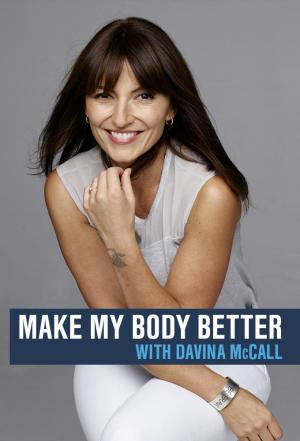 Affiche Make My Body Better with Davina McCall