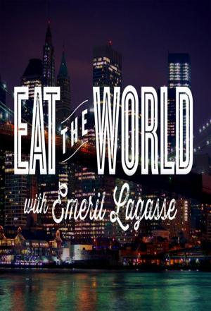 Affiche Eat the World with Emeril Lagasse