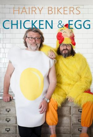 Affiche Hairy Bikers - Chicken & Egg